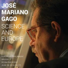 José Mariano Gago - Science and Europe